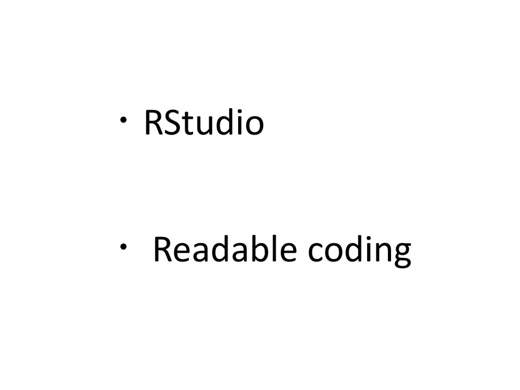 ・RStudio ・ Readable coding