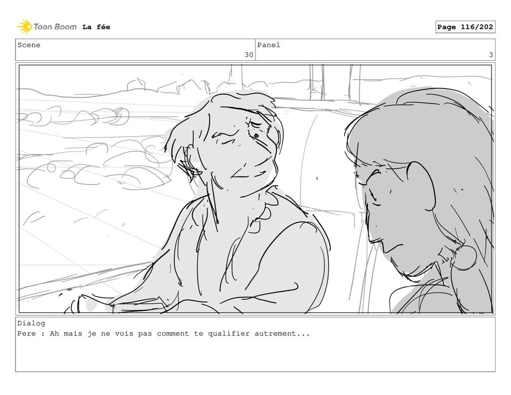 Scene 30 Panel 3 Dialog Pere : Ah mais je ne vo...