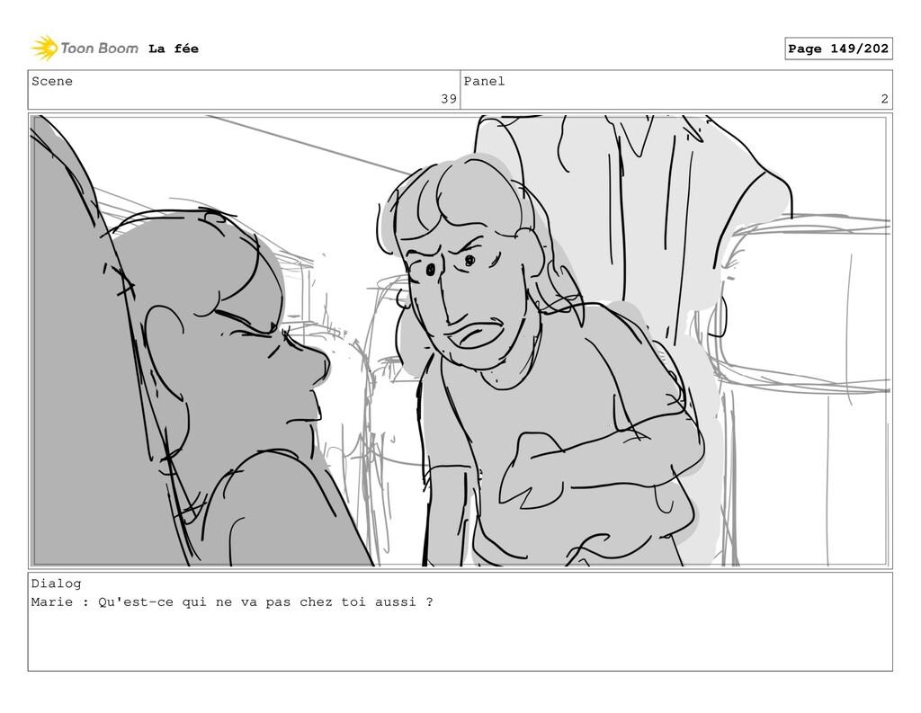 Scene 39 Panel 2 Dialog Marie : Qu'est-ce qui n...