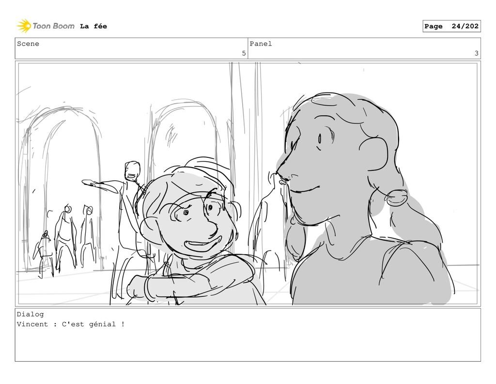 Scene 5 Panel 3 Dialog Vincent : C'est génial !...