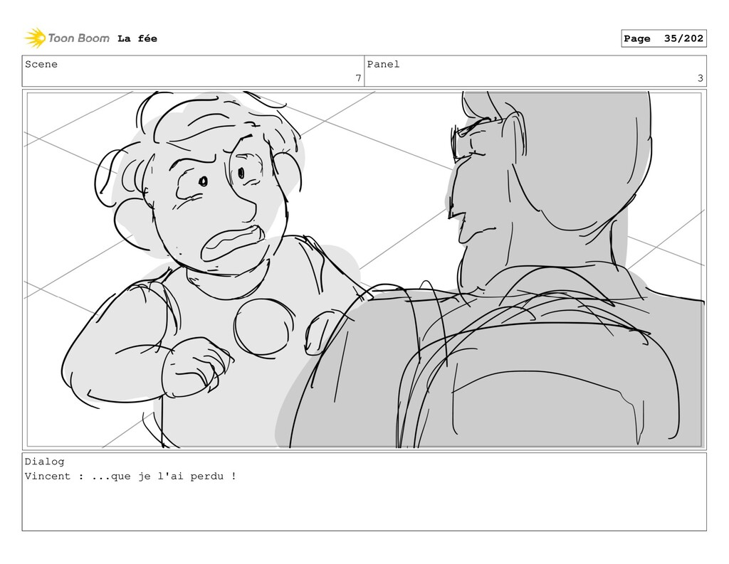Scene 7 Panel 3 Dialog Vincent : ...que je l'ai...