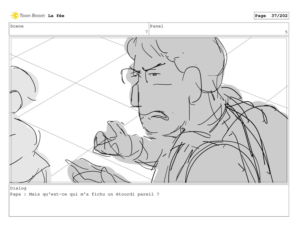 Scene 7 Panel 5 Dialog Papa : Mais qu'est-ce qu...