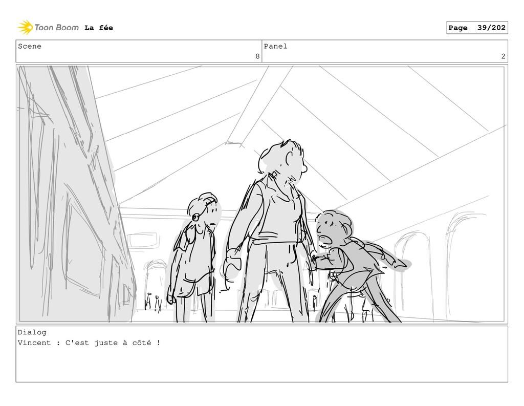 Scene 8 Panel 2 Dialog Vincent : C'est juste à ...
