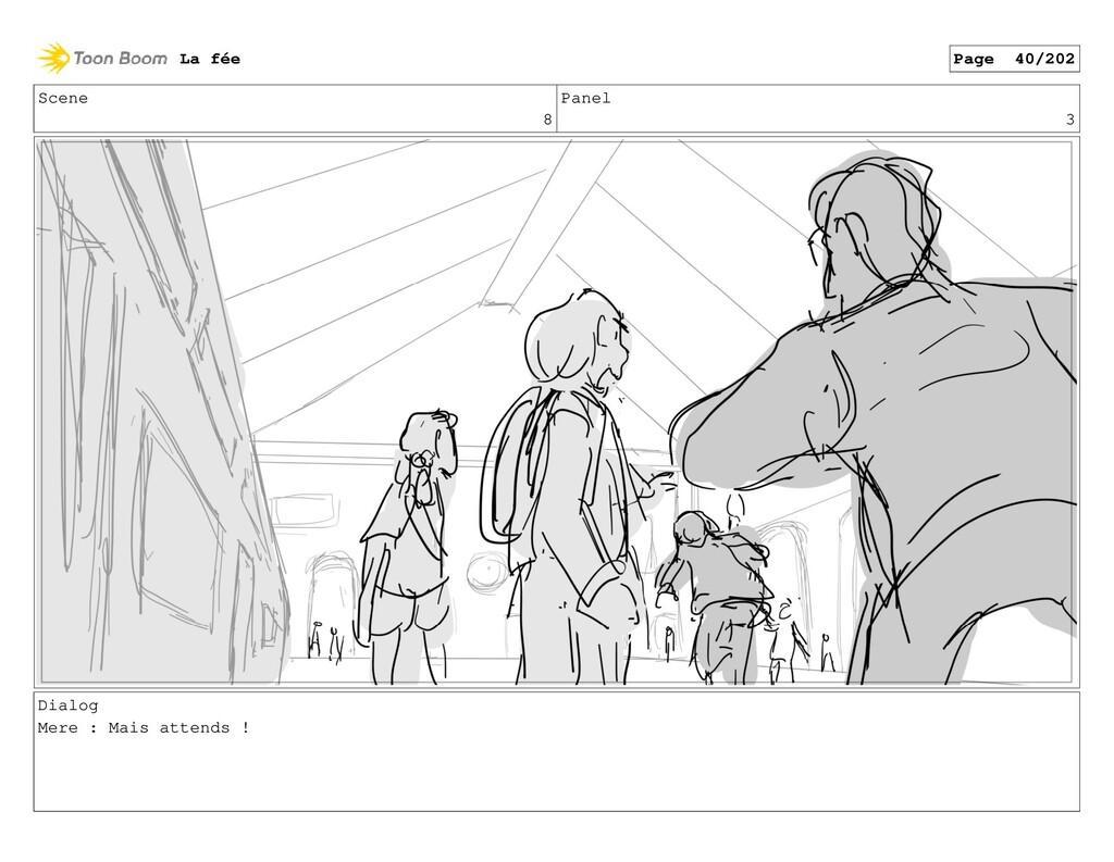 Scene 8 Panel 3 Dialog Mere : Mais attends ! La...