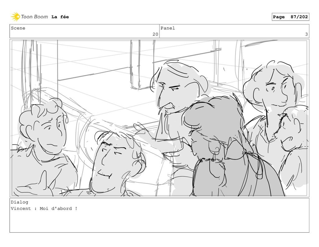 Scene 20 Panel 3 Dialog Vincent : Moi d'abord !...