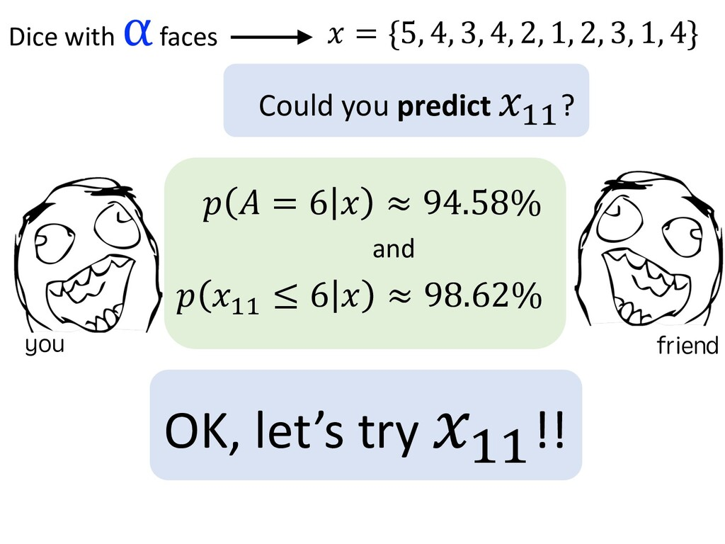 Could you predict & II? $ ) = 6 ! ≈ ...