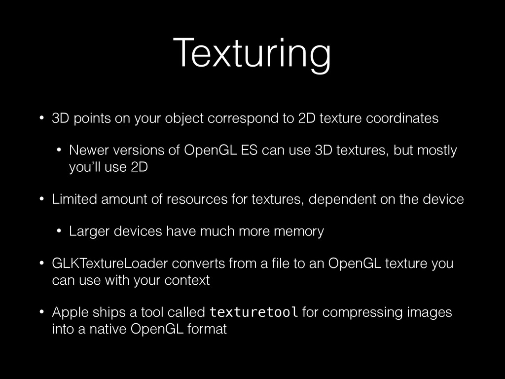 Texturing • 3D points on your object correspond...