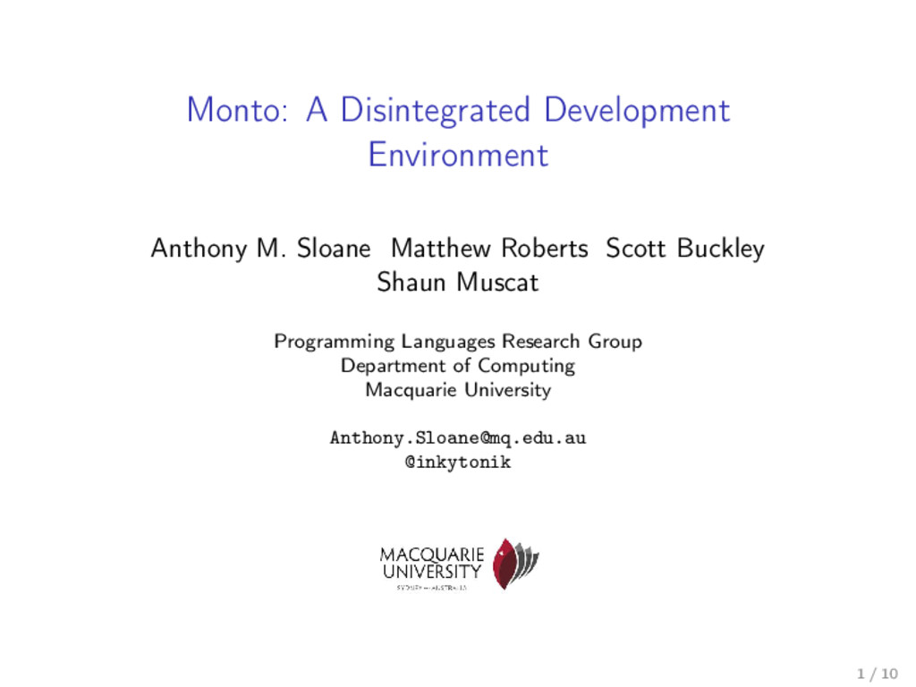 Monto: A Disintegrated Development Environment ...