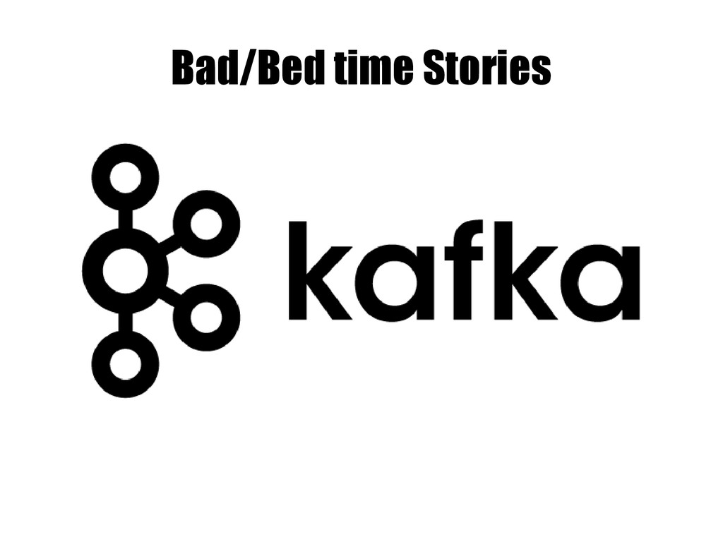 Bad/Bed time Stories