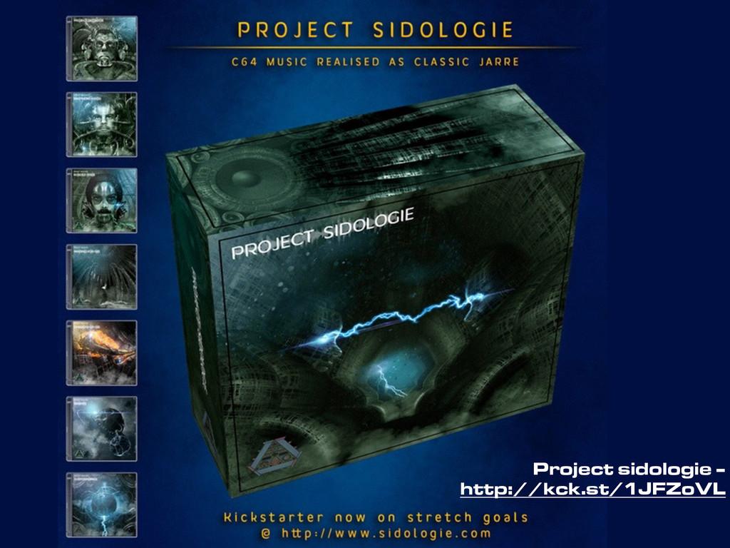 Project sidologie - http://kck.st/1JFZoVL