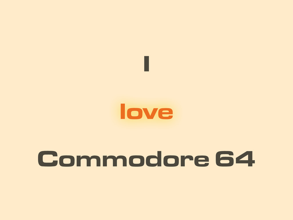I Commodore 64 love