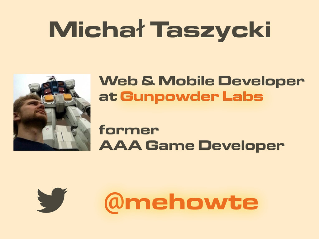 Michał Taszycki former AAA Game Developer Web &...