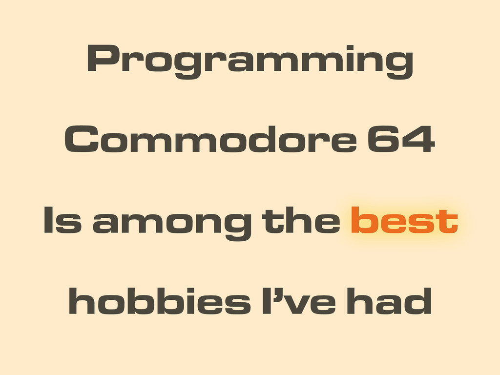 Is among the best Programming Commodore 64 best...
