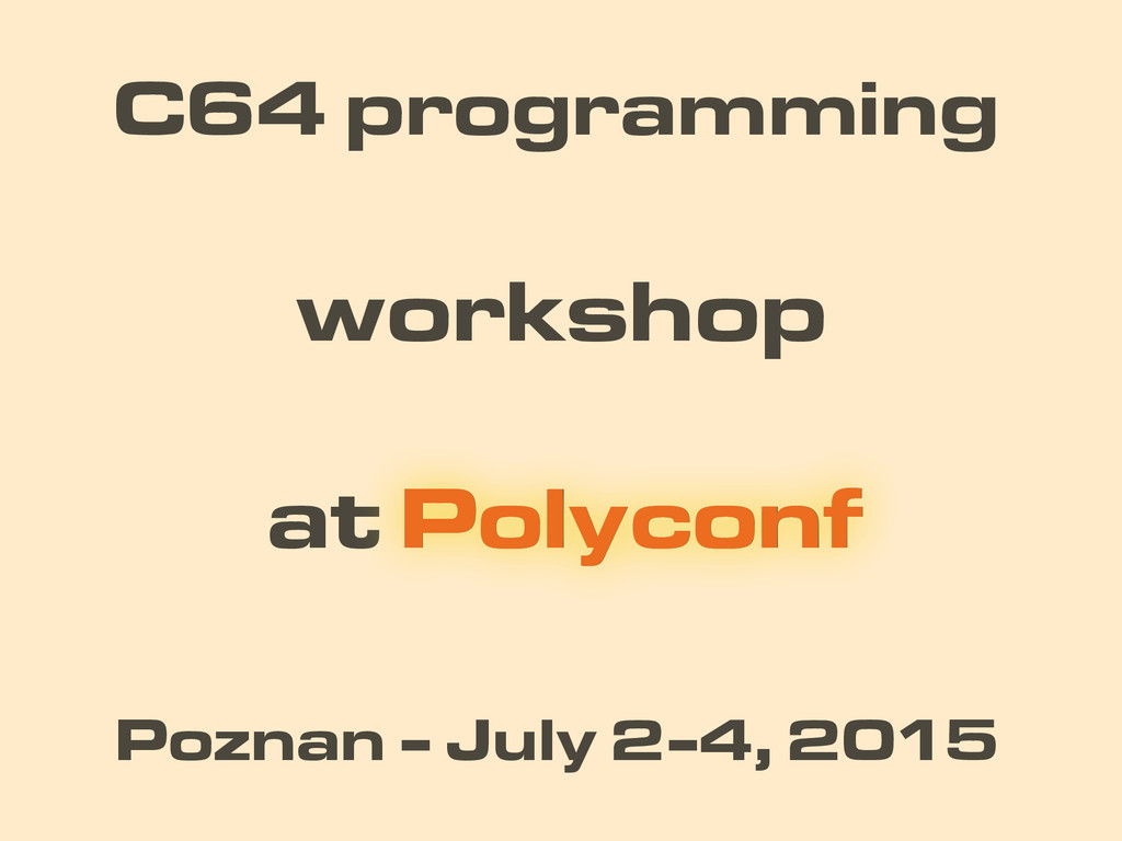 at Polyconf workshop C64 programming Polyconf P...