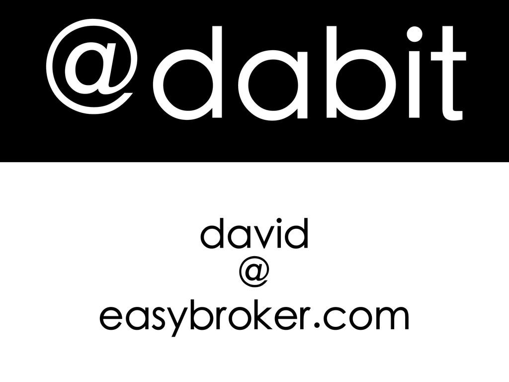 @dabit david @ easybroker.com