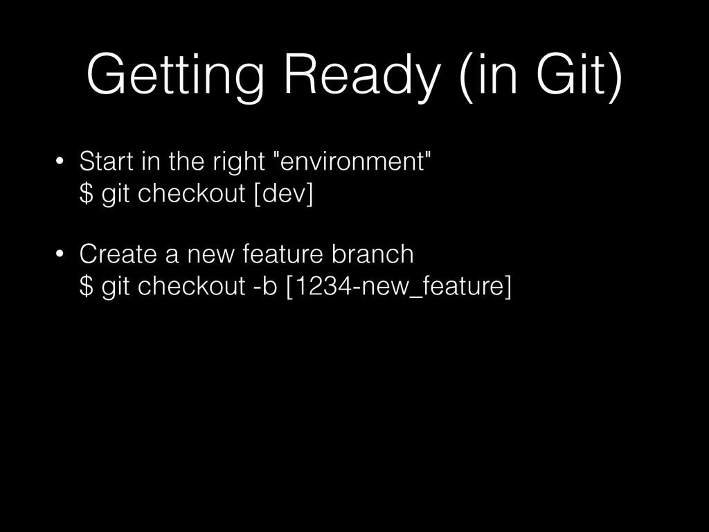 """Getting Ready (in Git) • Start in the right """"en..."""