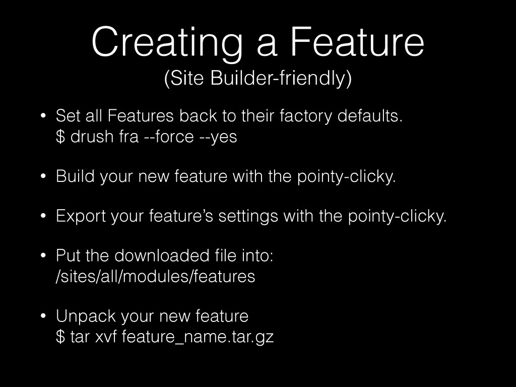 Creating a Feature (Site Builder-friendly) • S...