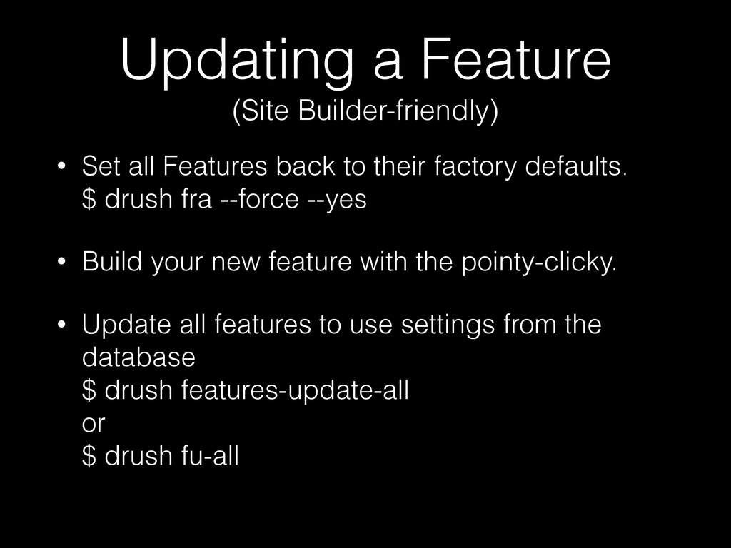 Updating a Feature (Site Builder-friendly) • S...