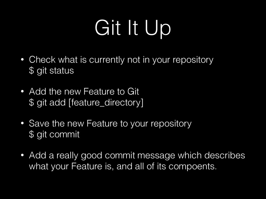 Git It Up • Check what is currently not in your...