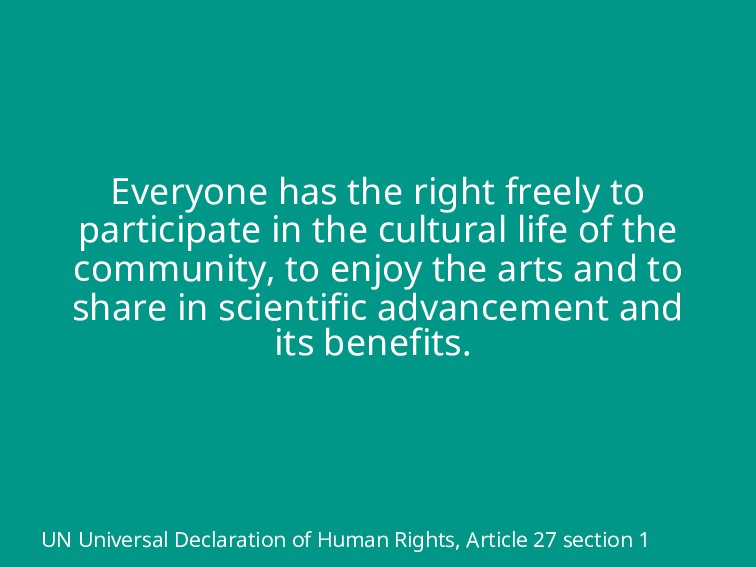 Everyone has the right freely to participate in...