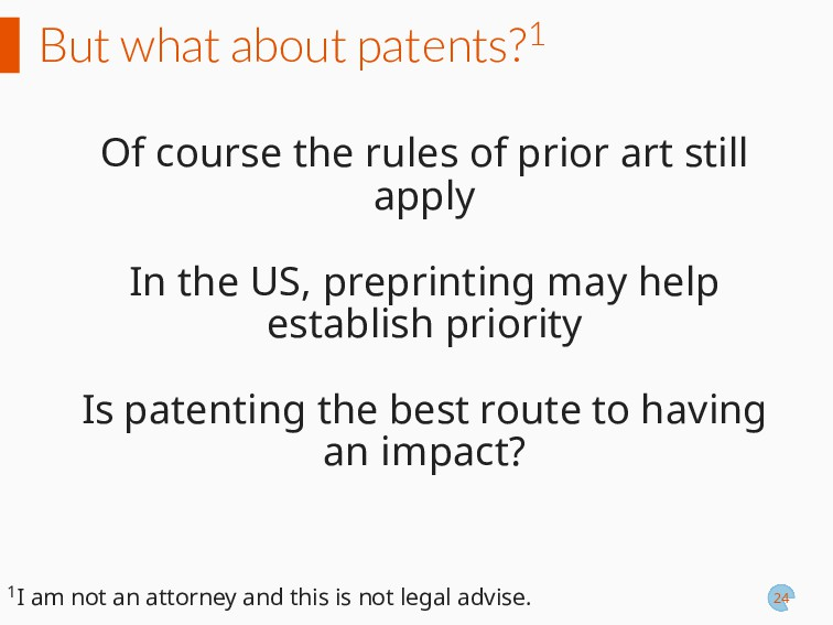 But what about patents?1 Of course the rules of...