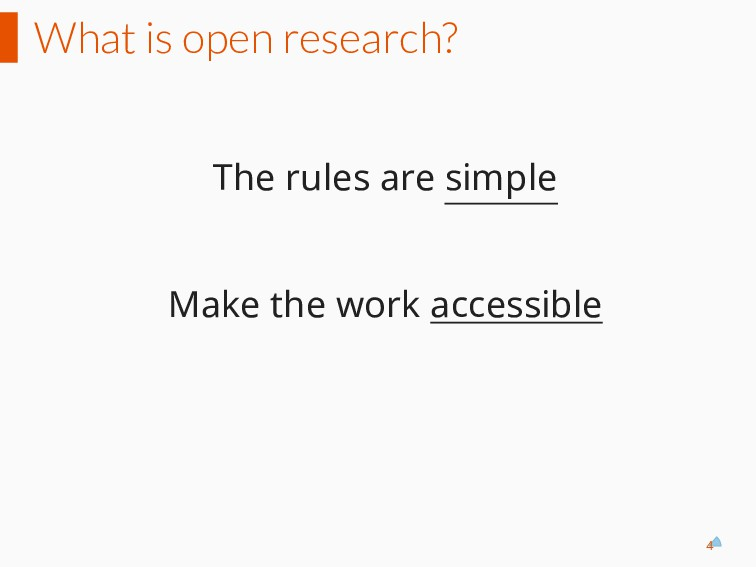 What is open research? The rules are simple Mak...