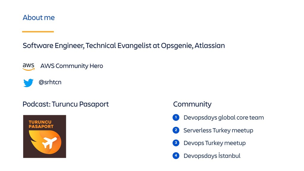 2 Serverless Turkey meetup About me 3 Devops Tu...