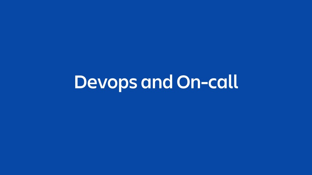 Devops and On-call