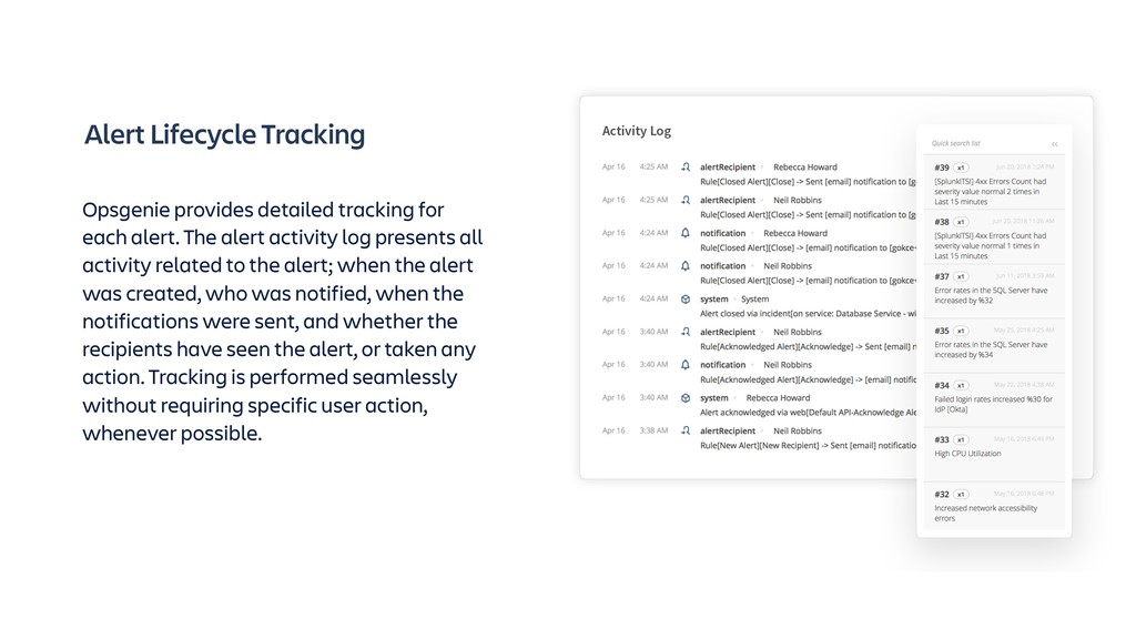 Alert Lifecycle Tracking Opsgenie provides deta...
