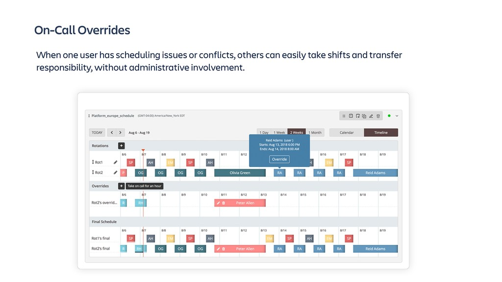 On-Call Overrides When one user has scheduling ...