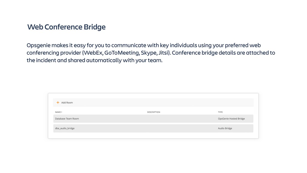 Web Conference Bridge Opsgenie makes it easy fo...