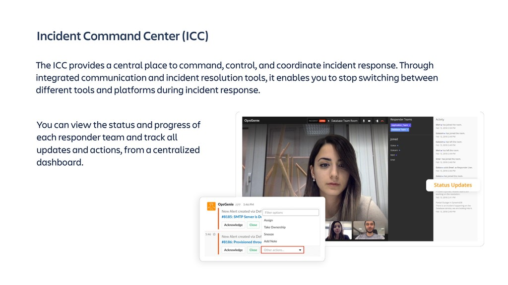 Incident Command Center (ICC) The ICC provides ...