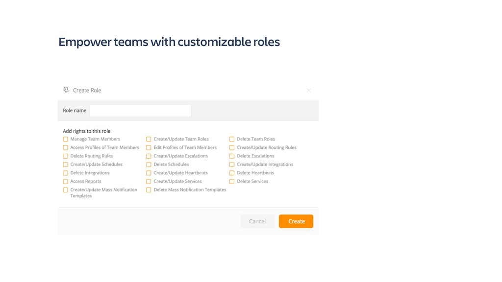 Empower teams with customizable roles