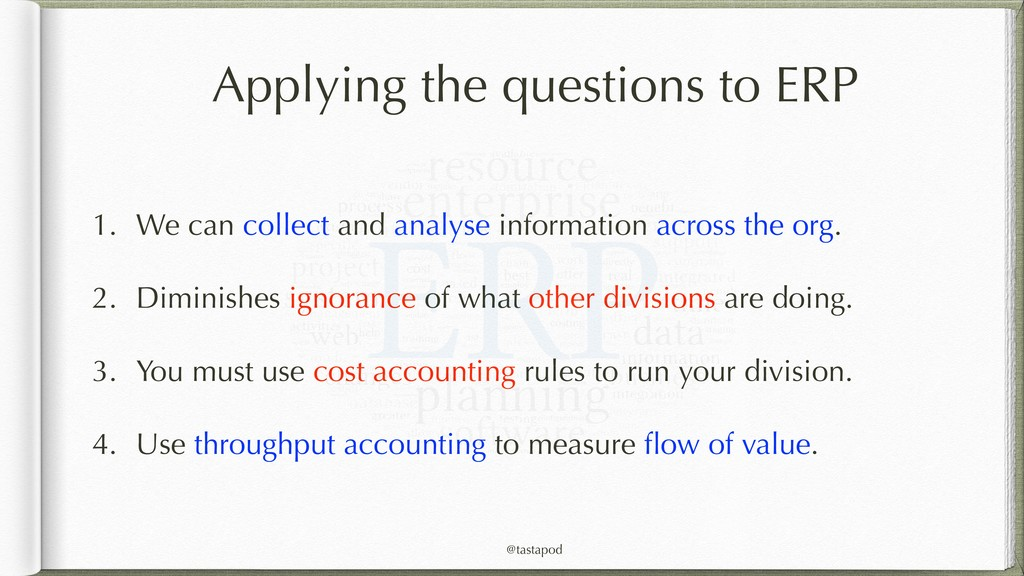@tastapod Applying the questions to ERP 1. We c...