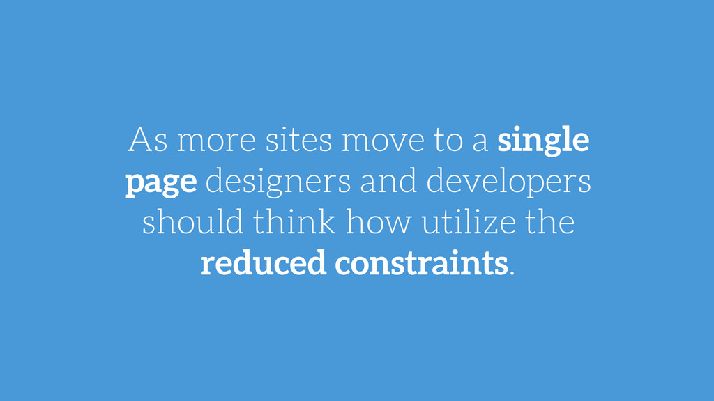 As more sites move to a single page designers a...