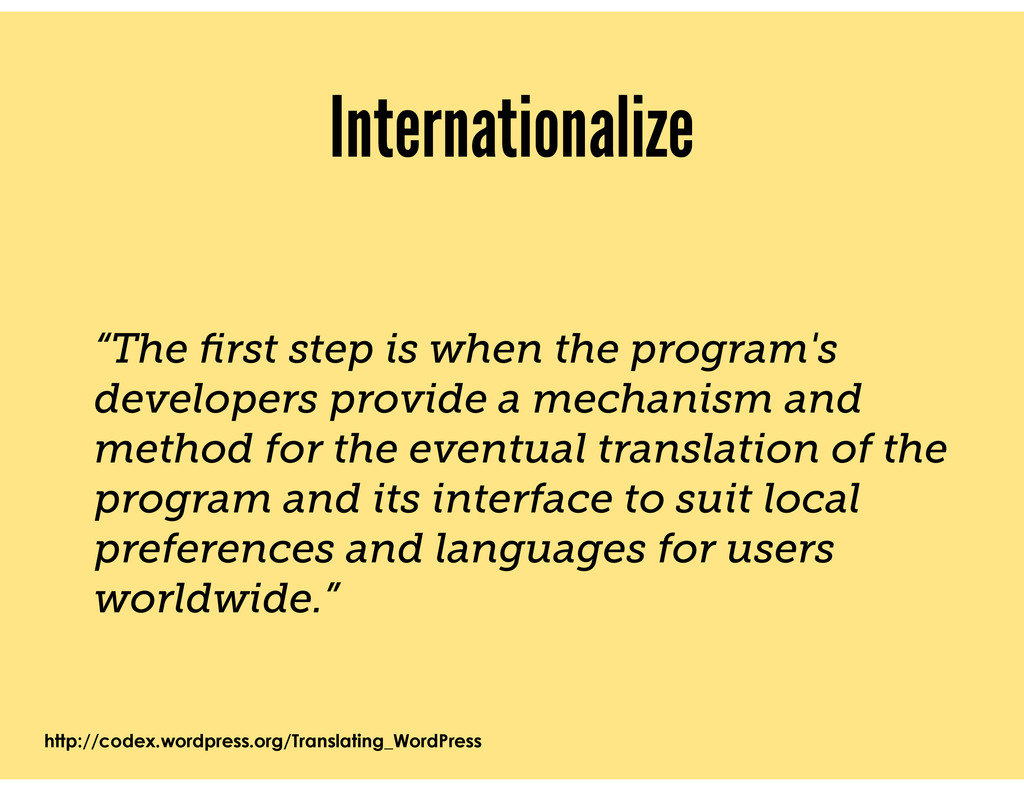 """Internationalize """"The first step is when the pro..."""