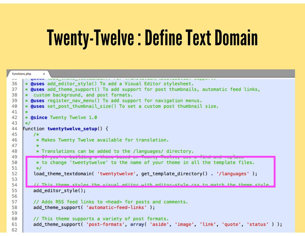 Twenty-Twelve : Define Text Domain