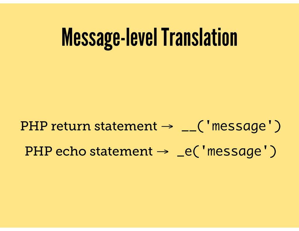 Message-level Translation PHP return statement ...
