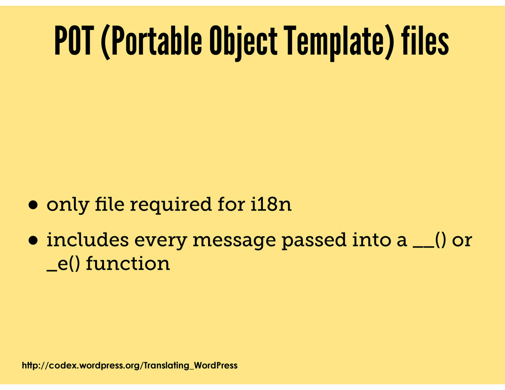 POT (Portable Object Template) files • only file...