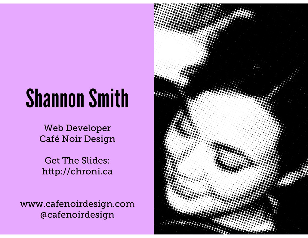 Shannon Smith Web Developer Café Noir Design Ge...