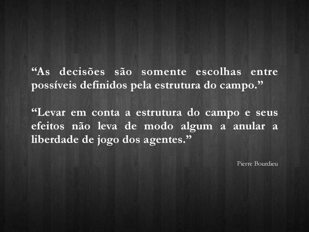 """""""As decisões são somente escolhas entre possíve..."""