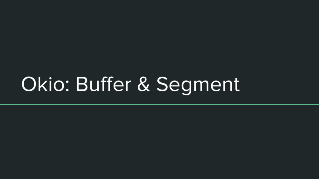 Okio: Buffer & Segment