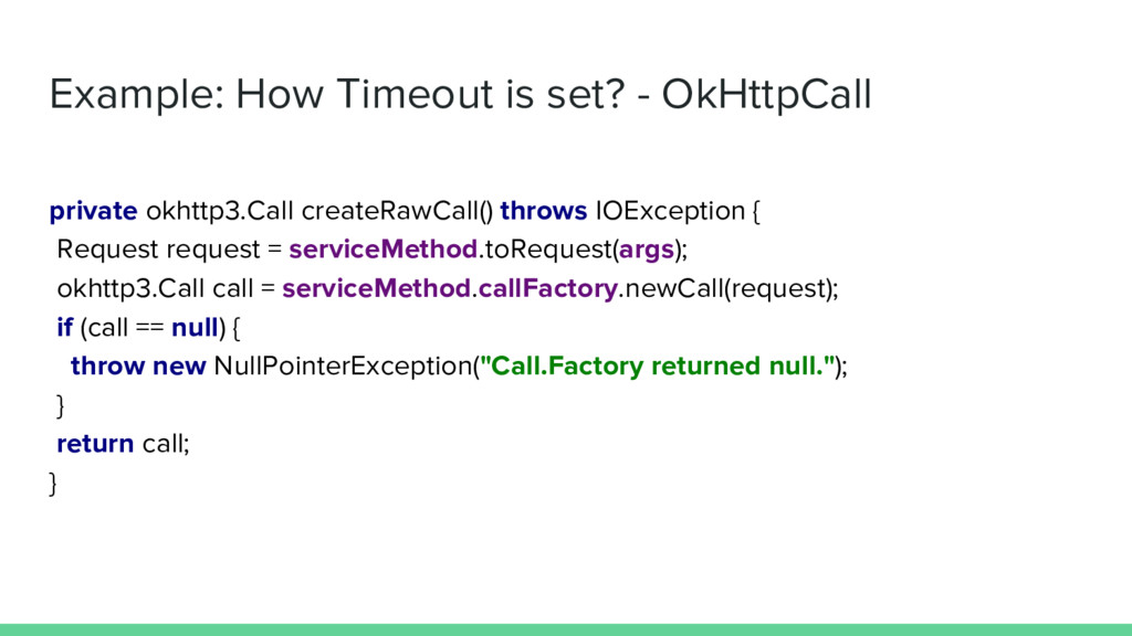 Example: How Timeout is set? - OkHttpCall priva...