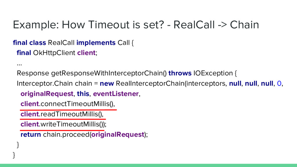 Example: How Timeout is set? - RealCall -> Chai...