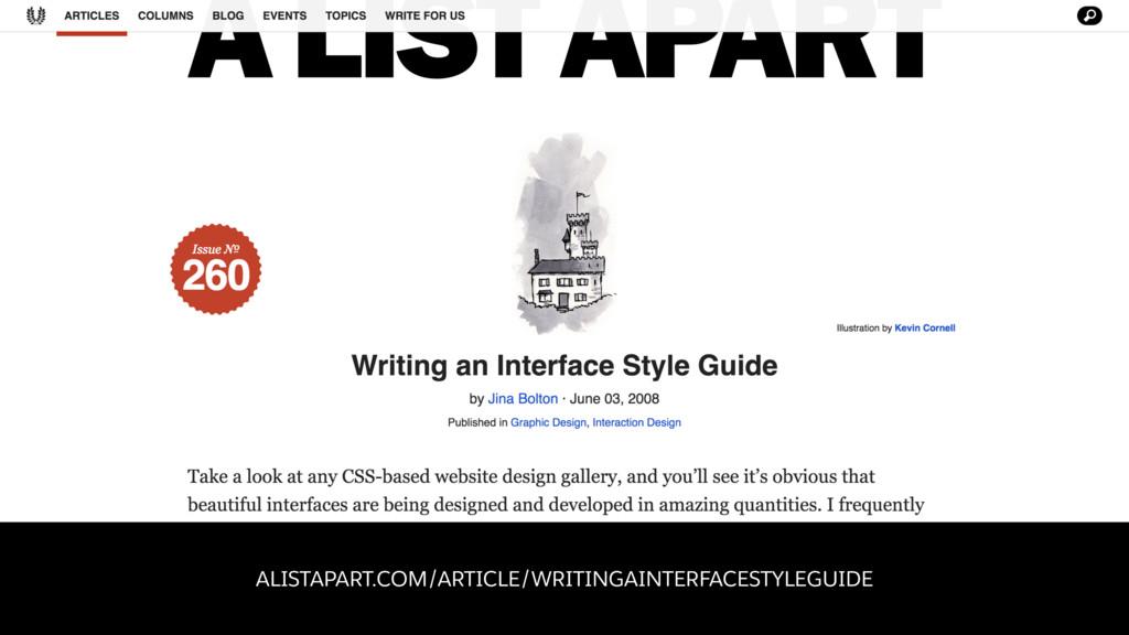 ALISTAPART.COM/ARTICLE/WRITINGAINTERFACESTYLEGU...