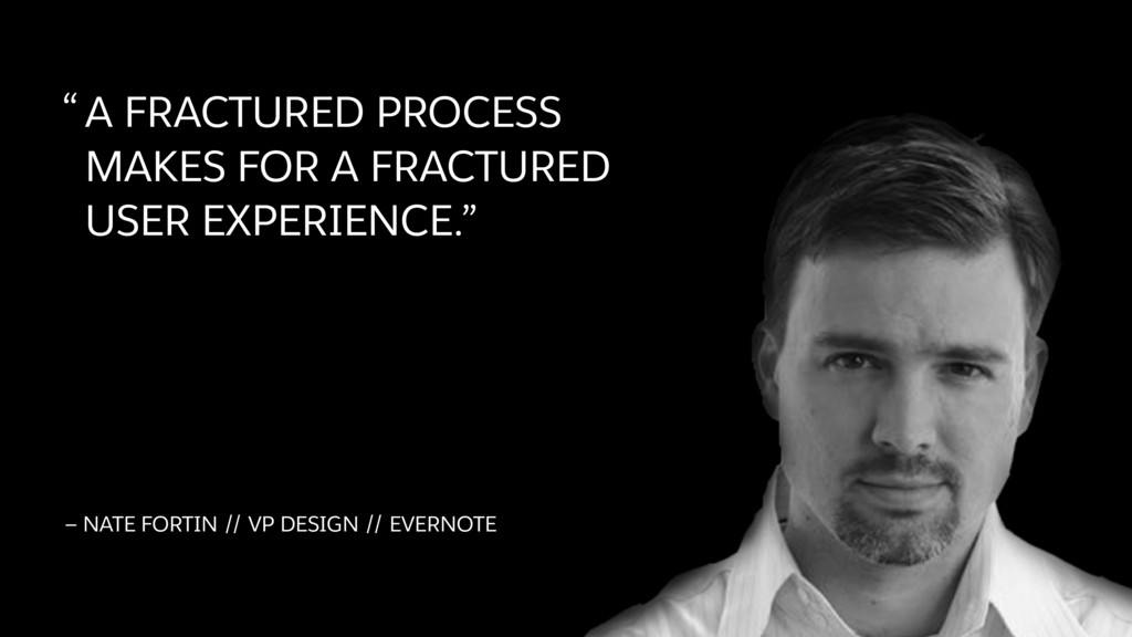 """""""A FRACTURED PROCESS  MAKES FOR A FRACTURED  ..."""