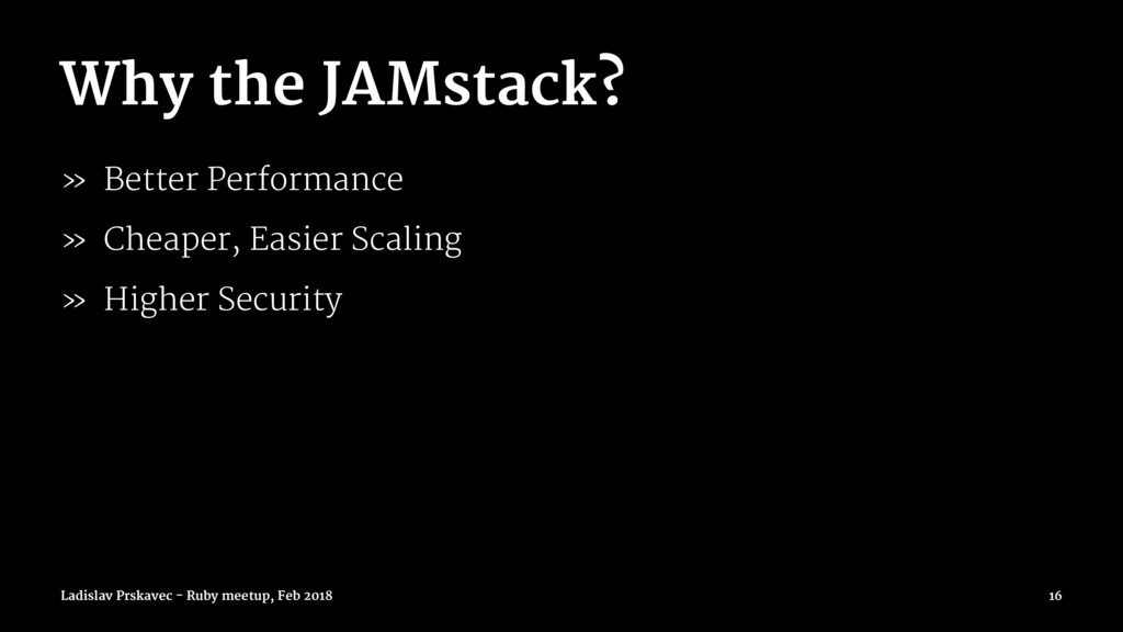 Why the JAMstack? » Better Performance » Cheape...