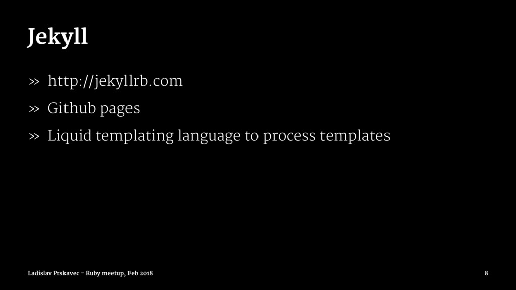 Jekyll » http://jekyllrb.com » Github pages » L...