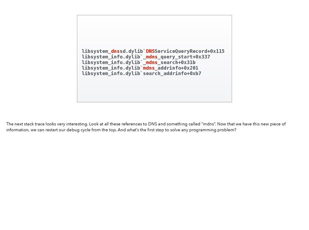 libsystem_dnssd.dylib`DNSServiceQueryRecord+0x1...
