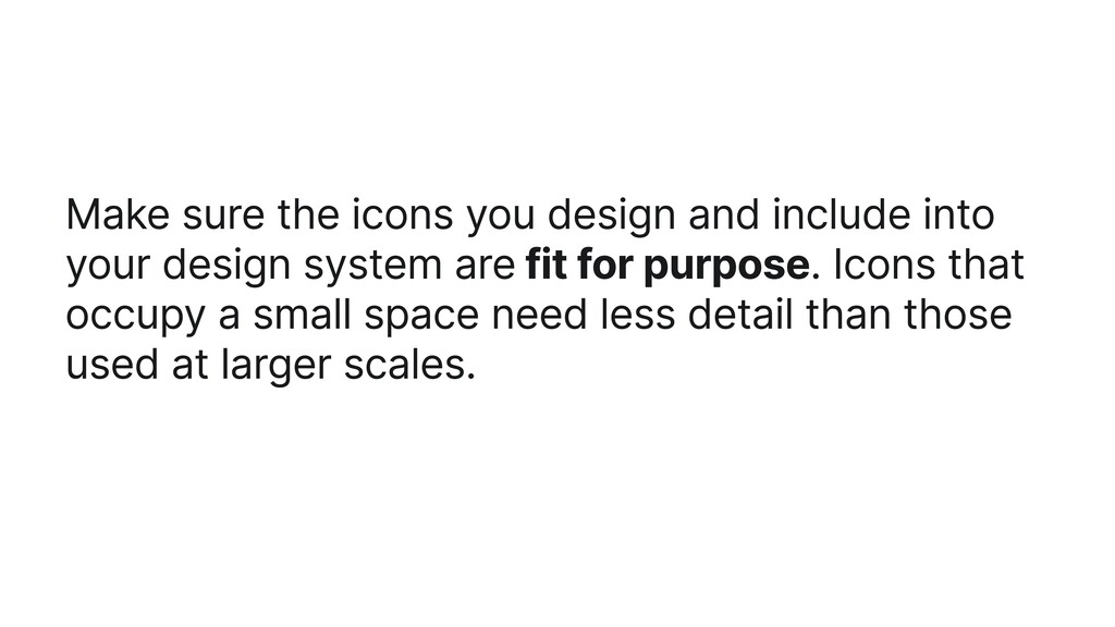Make sure the icons you design and include into...